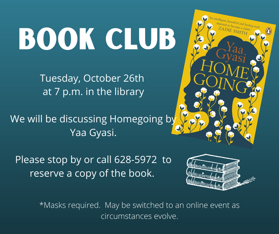 Ad for October 2021 book club meeting showing cover of novel Homegoing by Yaa Gyasi.